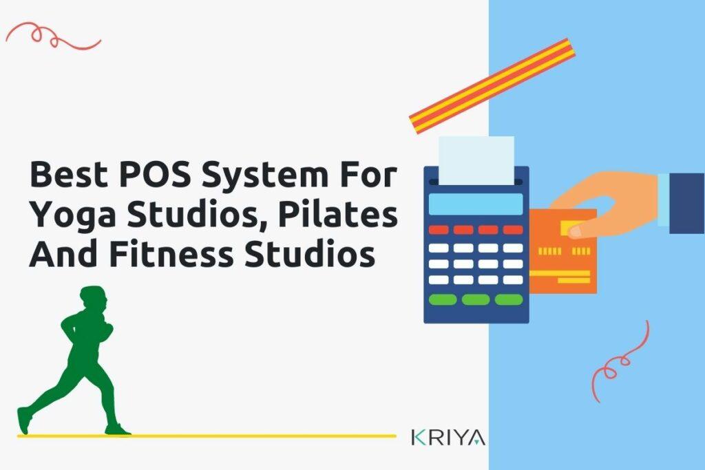 Best POS System For Yoga Studios
