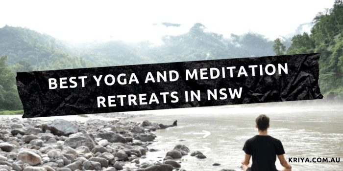 Best Yoga And Meditation Retreats In NSW