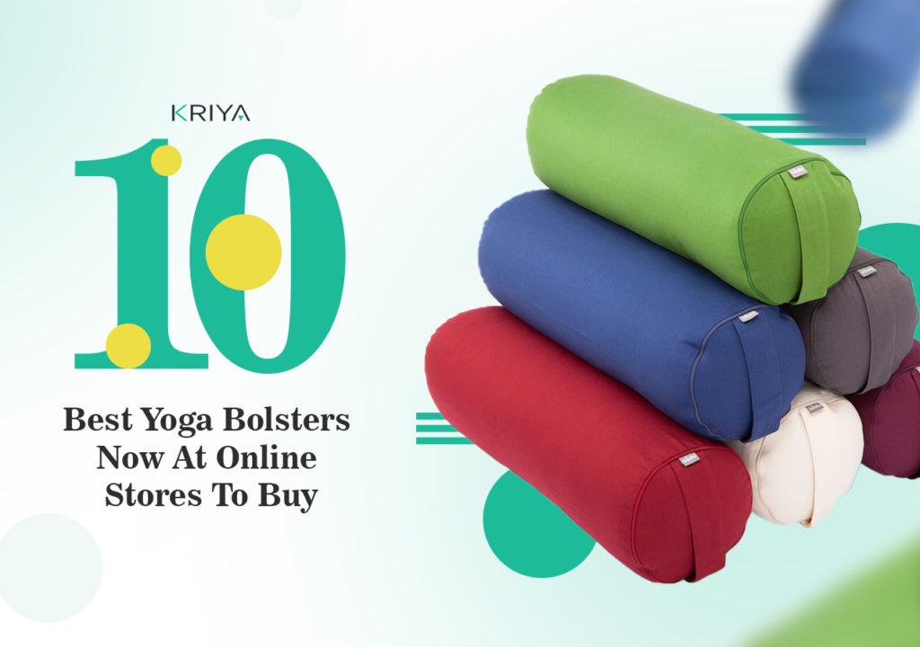Best Yoga Bolsters To Buy