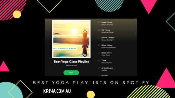 Best Yoga Playlists on Spotify