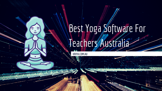 Best-Yoga-Software-For-Teachers-Australia