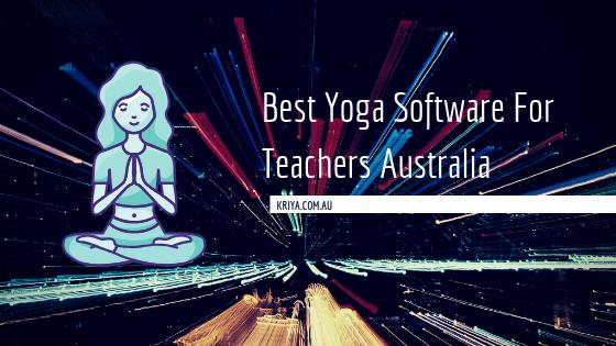 Best Yoga Software For Teachers Australia