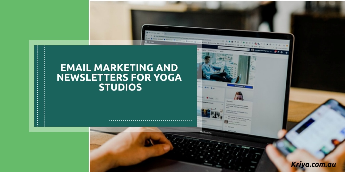 Email Marketing and Newsletters for Yoga Studios
