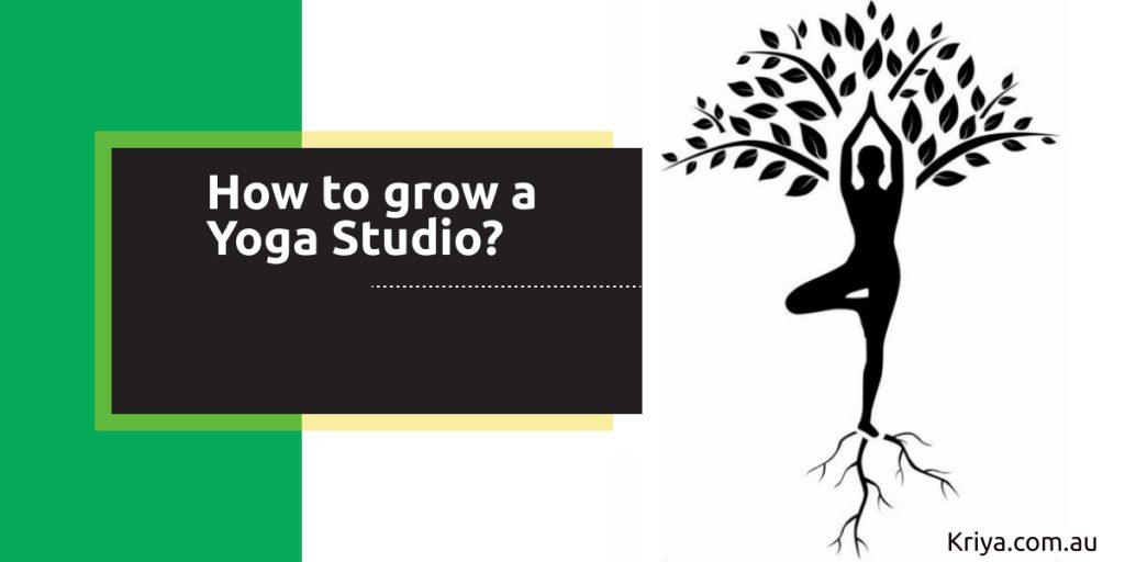 How to grow a yoga studio?