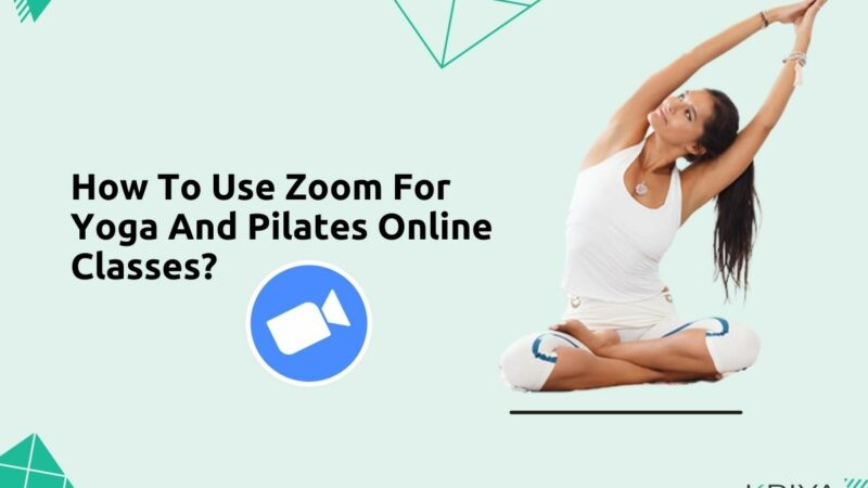 How To Use Zoom For Yoga and Pilates Online Classes