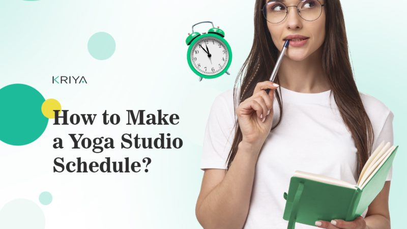 How to Make a Yoga Studio Schedule and Classes Timetable