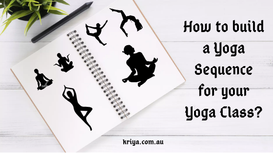 How-to-build-a-Yoga-Sequence-for-your-Yoga-Class