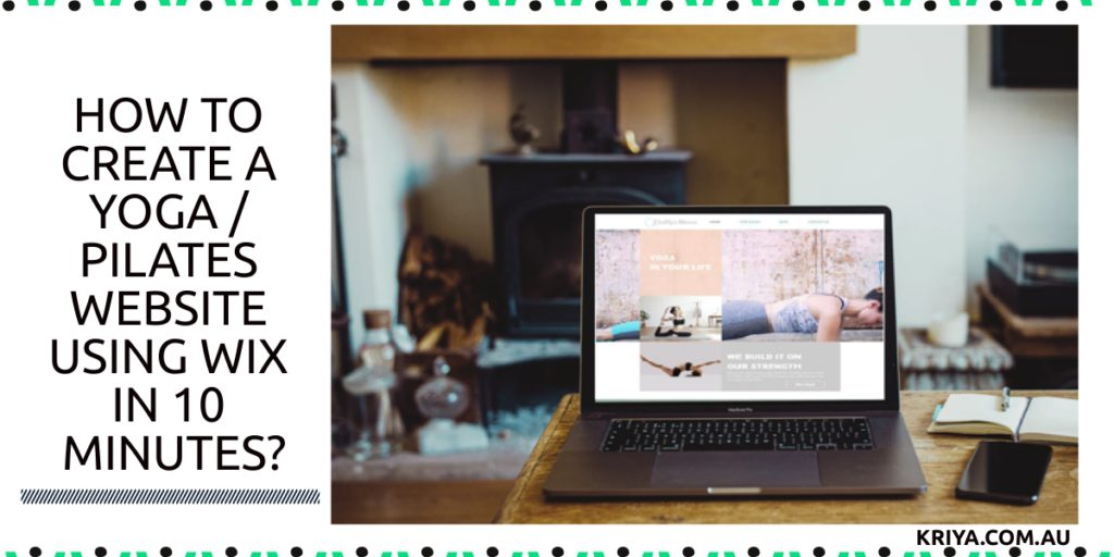 How To Create A Yoga / Pilates Website Using Wix In 10 Minutes?