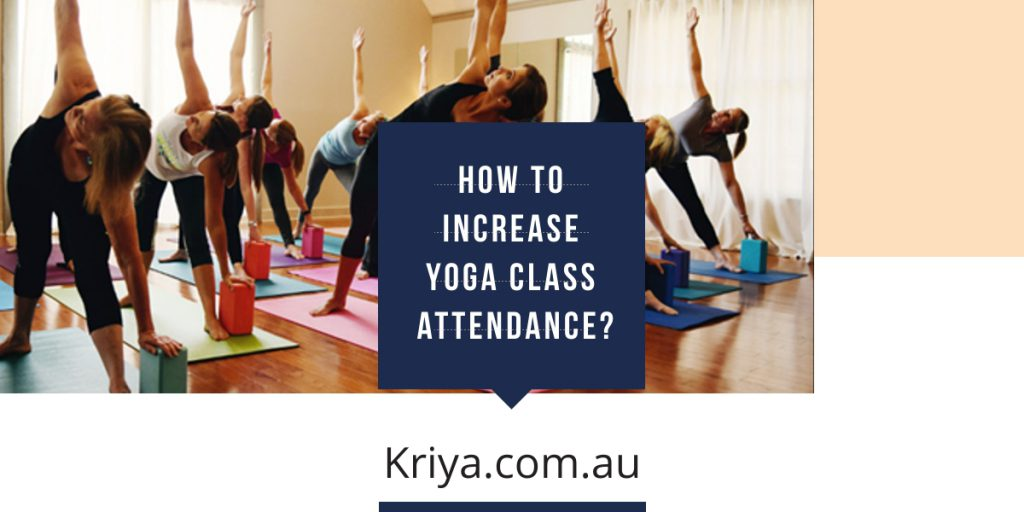 How to increase yoga class attendance?