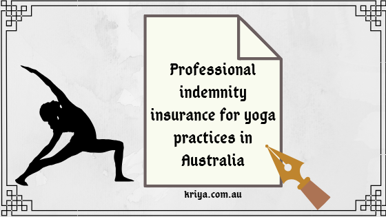 Professional indemnity insurance for yoga practices in Australia