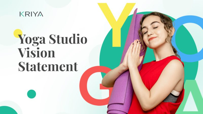 What Is Your Yoga Studio Vision Statement