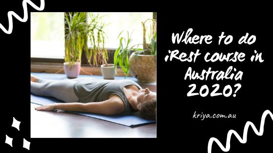Where to do iRest course in Australia 2020?