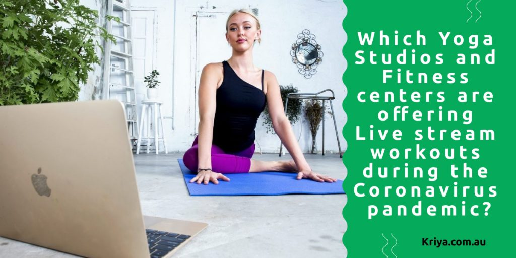 Which Yoga Studios and Fitness centers are offering Live stream workouts during the Coronavirus pandemic?