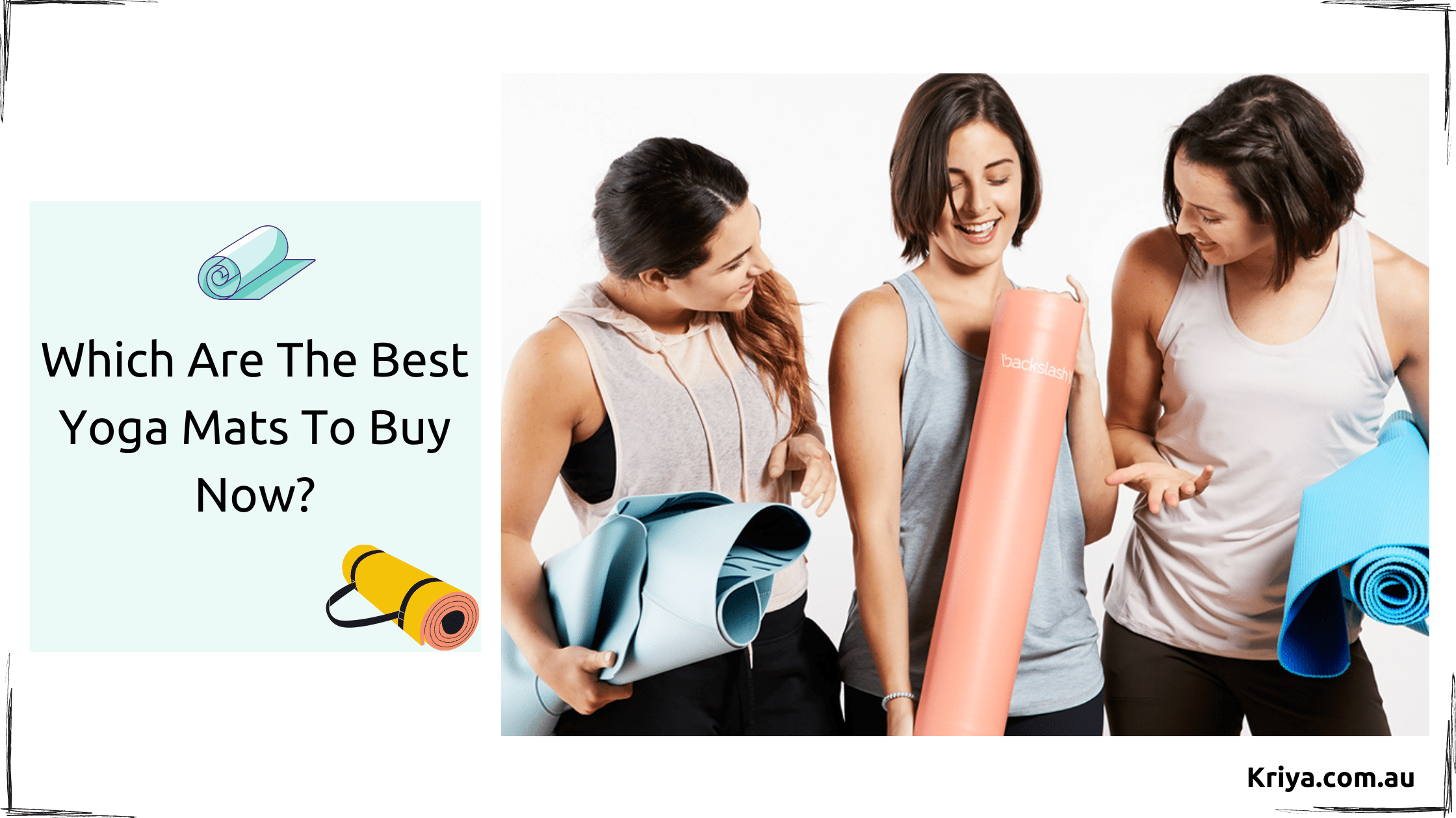 Which are the best Yoga Mats to buy now_