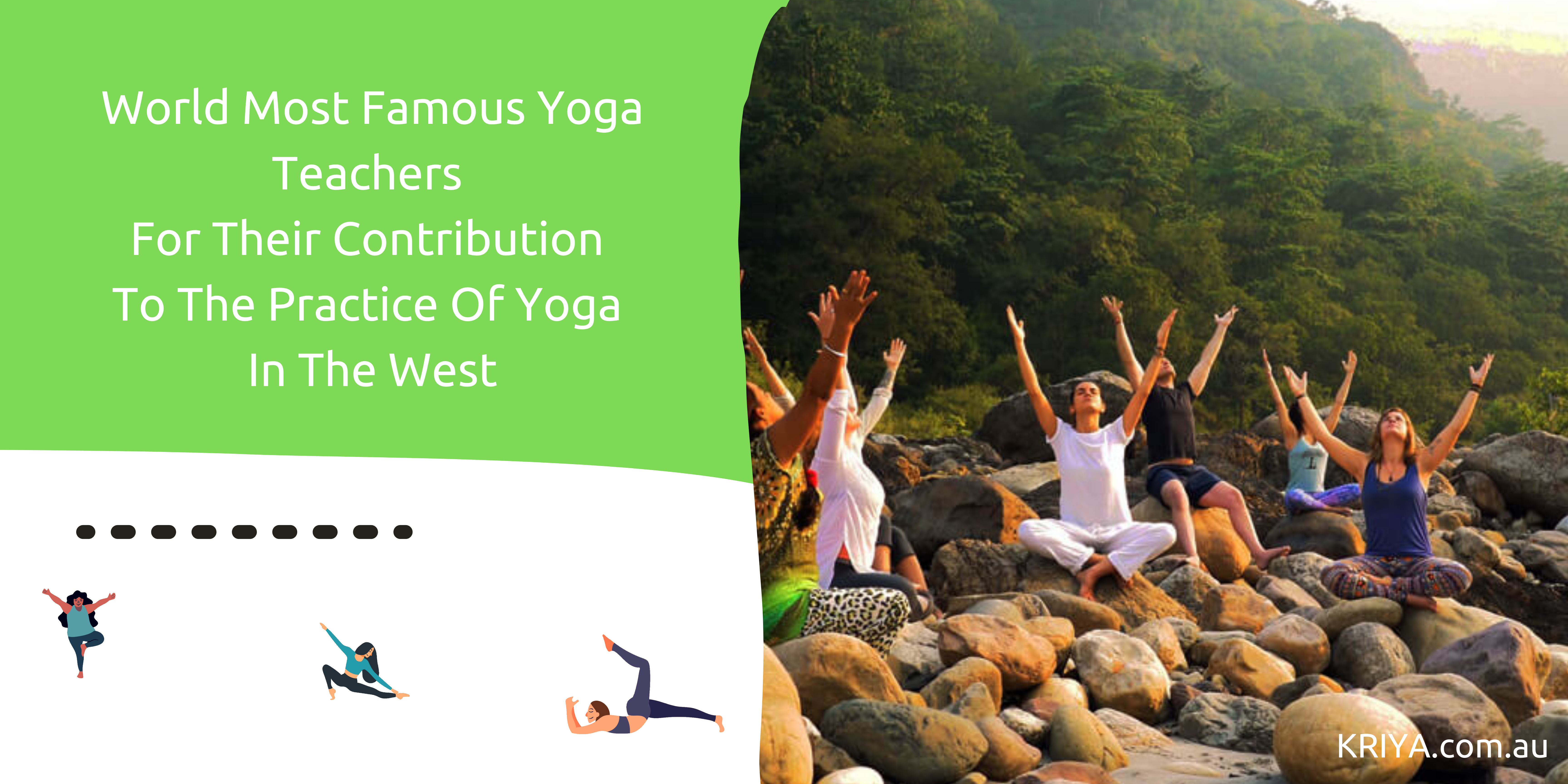 World Most Famous Yoga Teachers for Their Contribution to the Practice of Yoga in the West