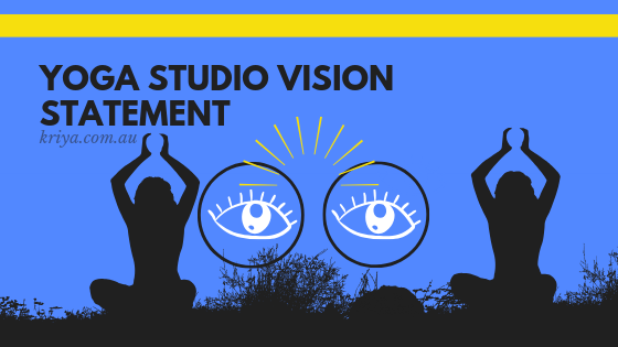 Yoga Studio Vision Statement