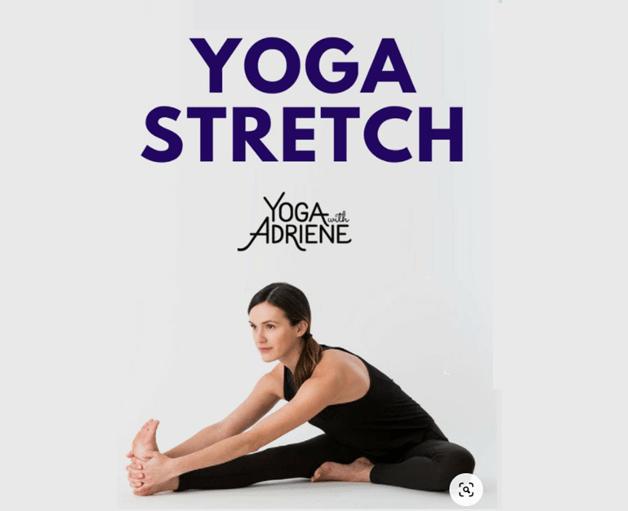 Yoga with Adriene - stretch