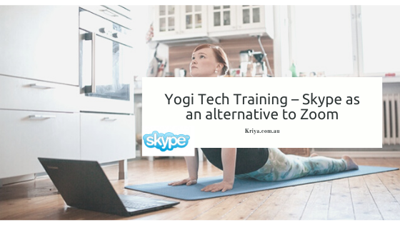 Yogi Tech Training Skype as an alternative to Zoom