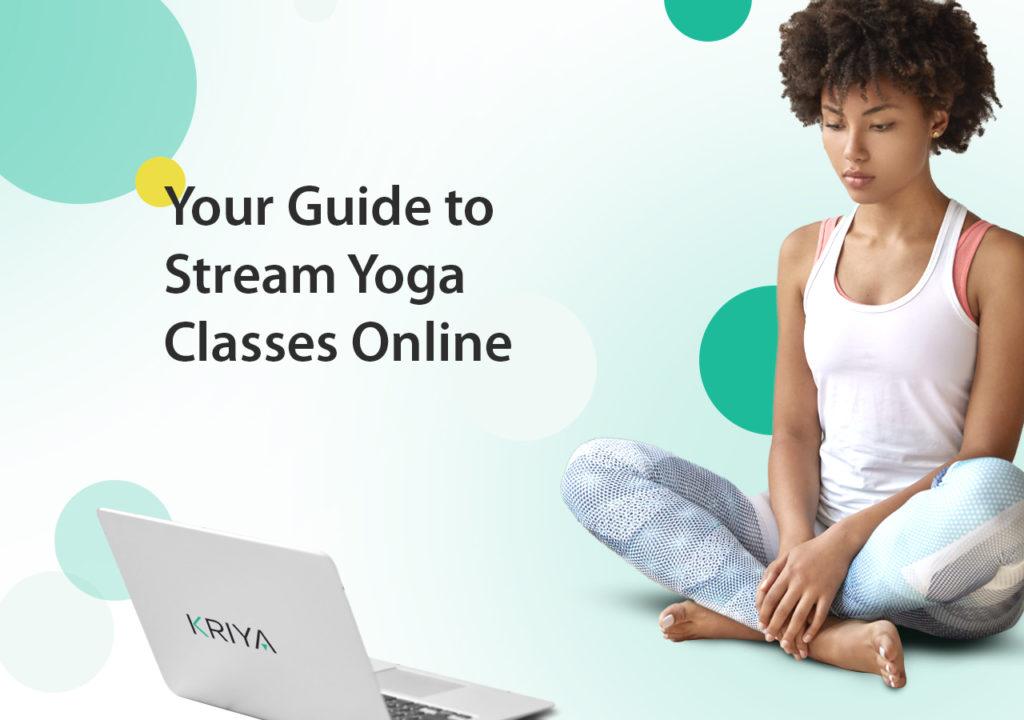 Your Guide to Stream Yoga Classes Online – Zoom vs Skype vs YouTube Live vs Facebook Live